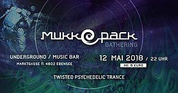 Party Flyer mukkepack gathring Twisted Psy Trance 12 May '18, 22:00