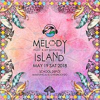 Party Flyer MELODY ISLAND Music & Art Gathering 19 May '18, 16:00