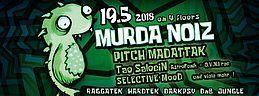 Party Flyer Murda Noiz - Tek & Psy 19 May '18, 22:00