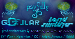 Party Flyer Psy Jelly 1 Year Anniversary: Triplicity Downtempo Warm-up Party 19 May '18, 22:00