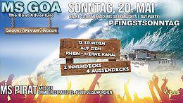 Party Flyer MS Goa / The Boat Adventure / NEUES DATUM WEGEN DES WETTERS / Open Air / Indoor 20 May '18, 12:00