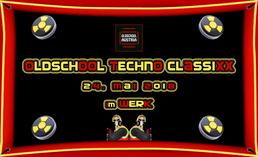 Party Flyer OLDSCHooL TeCHNO CLASSiXX 24 May '18, 22:30