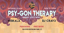 Party Flyer Arcan Stone Podcast #3 Psy-Gon Therapy 26 May '18, 16:00