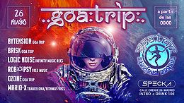 Party Flyer GOA TRIP Trance Projects 26 May '18, 23:30