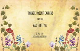 Party Flyer Trance Orient Express invites WAO Festival 26 May '18, 22:00