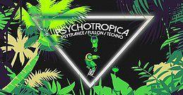 Party Flyer Psychotropica Prog/Psytrance & Techno //5€ bis 0Uhr 9 Jun '18, 23:00