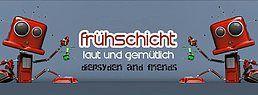 Party Flyer Frühschicht - laut & gemütlich *Diepsyden&Friends* 17 Jun '18, 08:00