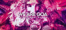 Party Flyer We are GOA |5€ Summer-Edition 23 Jun '18, 23:00