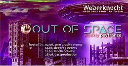 Party Flyer OUT of SPACE Psytrance Club 28 Jun '18, 22:00