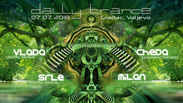 Party Flyer Daily Trance party by the river Gradac,Serbia 7 Jul '18, 15:00