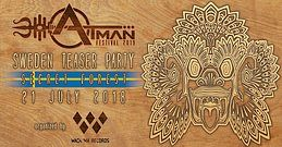 Party Flyer ATMAN Teaser Party by Wachuma records / Sweden 21 Jul '18, 22:00