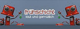 Party Flyer Frühschicht mit YanneX uvm. 22 Jul '18, 08:00