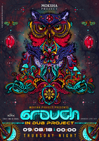 Party Flyer Moksha-project host Grouch in dub project - full live show 9 Aug '18, 23:30