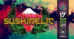 Party Flyer Psychedelic Gaff #11 SushiDeLic with Dj Hatta and Dj Yuya 17 Aug '18, 21:00
