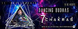 Party Flyer Dancing Budhas features Dj Moksha 7 Chakras 7hs 11th Aniversary 18 Aug '18, 23:30