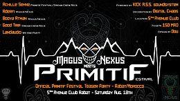 Party Flyer Magus Nexus meets Primitif Festival - Teaser Party 18 Aug '18, 22:00