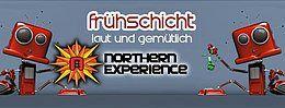 Party Flyer Frühschicht - laut & gemütlich *meets Northern Experience* 19 Aug '18, 08:00
