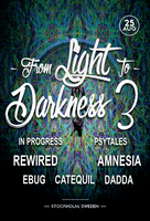 Party Flyer From Light to Darkness 3 25 Aug '18, 22:00