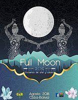 Party Flyer FULL MOON encuentro de arte y cultura 25 Aug '18, 16:00