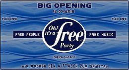 Party Flyer Oh It´s a Free Party - BIG OPENING - Eintritt Frei 12 Sep '18, 22:30