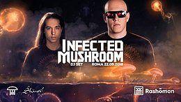 Party Flyer Infected Mushroom l Roma I Rashõmon Club 22 Sep '18, 23:00