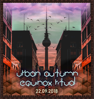 Party Flyer URBAN AUTUMN EQUINOX RITUAL (Kindzadza and Psykovsky all night long) 22 Sep '18, 23:00