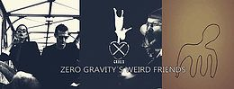 Party Flyer zero gravity´s weird friends (free party) 6 Oct '18, 22:30