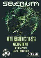 Party Flyer SELENIUM - XV ANNIVERSARY - SENSIENT 13 Oct '18, 23:30