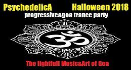Party Flyer ***PsychedelicA***The lightfull Music&Art of Goa/Progressive&Goa Trance Party 31 Oct '18, 20:00
