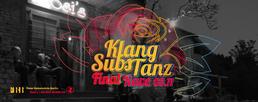 Party Flyer FBB KlangSubsTanz Final Rave | Benny's B-Day 3 Nov '18, 23:00