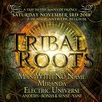 Party Flyer Tribal Roots with MWNN, Electric Universe, Miranda, ... 3 Nov '18, 22:00