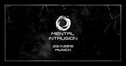 Party Flyer Mental Intrusion 23 Nov '18, 23:00
