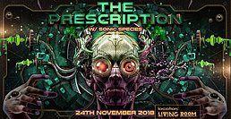 Party Flyer The Prescription w/ Sonic Species 24 Nov '18, 22:30