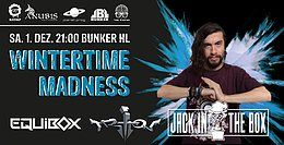 Party Flyer Wintertime Madness 2018 GOA / Techno / DNB 1 Dec '18, 21:00