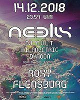 Party Flyer Neelix, DJ Cult, Milanectric, Dymoon am 14.12. im Roxy Flensburg 14 Dec '18, 23:30