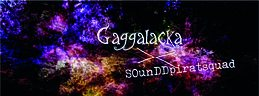 Party Flyer Gaggalacka meets sOunDDpiratesquad 15 Dec '18, 23:00
