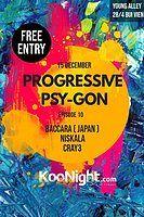 Party Flyer Progressive Psy-Gon Episode 10 15 Dec '18, 21:00