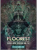 Party Flyer PSY FLOOREST 21 Dec '18, 23:00