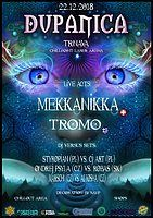 Party Flyer DuPaNiCa - Mekkanikka live! & Tromo live! 22 Dec '18, 21:00