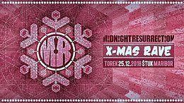 Party Flyer Midnight Resurrection X-MAS Rave 2018 25 Dec '18, 22:00