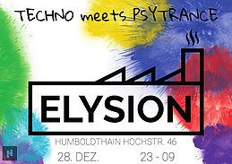 Party Flyer Elysion - Techno meets Psytrance II 28 Dec '18, 23:30