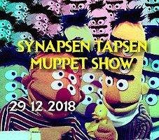 Party Flyer Synapsen Tapsen Muppet Show - on 2 Floor's !!! 29 Dec '18, 22:00