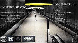 Party Flyer Deephouse 070 31 Dec '18, 22:00