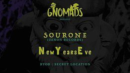 Party Flyer Gnomads NYE w/Sourone (Zenon Records) + Guests 31 Dec '18, 15:30