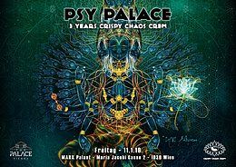Party Flyer Psy Palace – 3 YEARS Crispy Chaos Crew 11 Jan '19, 22:00