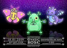 Party Flyer The Mystic Rose meets Soundviecher & Dr. Motte 18 Jan '19, 23:00