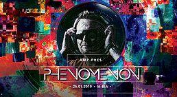 Party Flyer AMP.pres Phenomenon (Dk) 26 Jan '19, 23:00