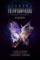 Party Flyer Electro metamorphosis 1 Feb '19, 22:00