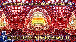 Party Flyer Kohlrabi Spektakel II 1 Feb '19, 21:00
