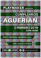 Party Flyer PLAYMAKERS PRESENTS AGUERIAN BIRTHDAY 2 Feb '19, 23:00